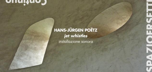 Hans-Jurgen Poetz at Spazioersetti